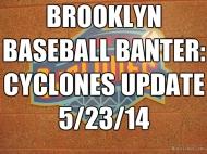 Cyclones Update 5/23/14