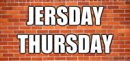 Has Jersday Thursday Run ItsCourse?