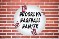 2017 Brooklyn Baseball Banter Scorecard Unveiled
