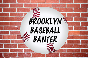 Brooklyn Baseball Banter BBB